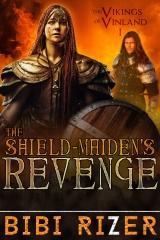 [#Giveaway + #Excerpt] The Shield-Maiden's Revenge, by Bibi Rizer@BibiRizer