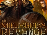 [#Giveaway + #Excerpt] The Shield-Maiden's Revenge, by Bibi Rizer @BibiRizer